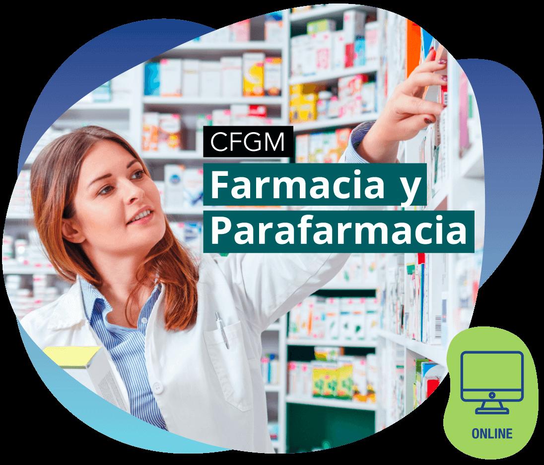 CFGM Farmacia y Parafarmacia ONLINE