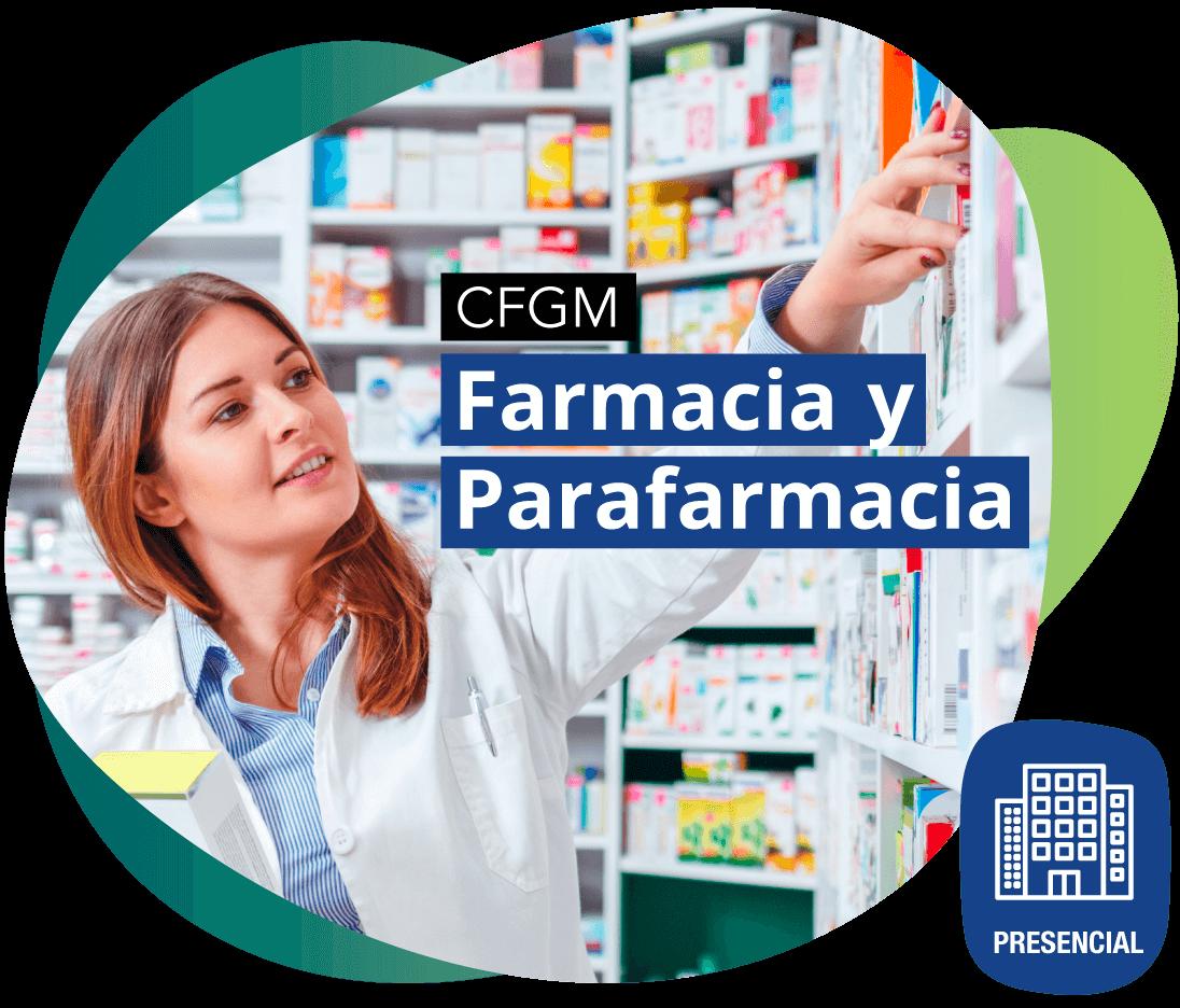 CFGM Farmacia y Parafarmacia PRESENCIAL