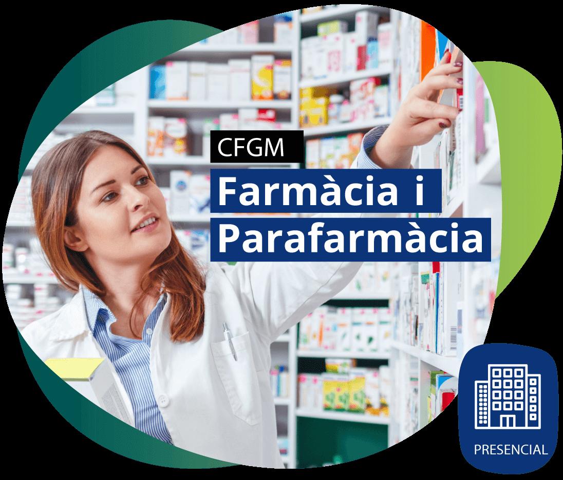 CFGM Tècnic/a en Farmàcia i Parafarmàcia PRESENCIAL