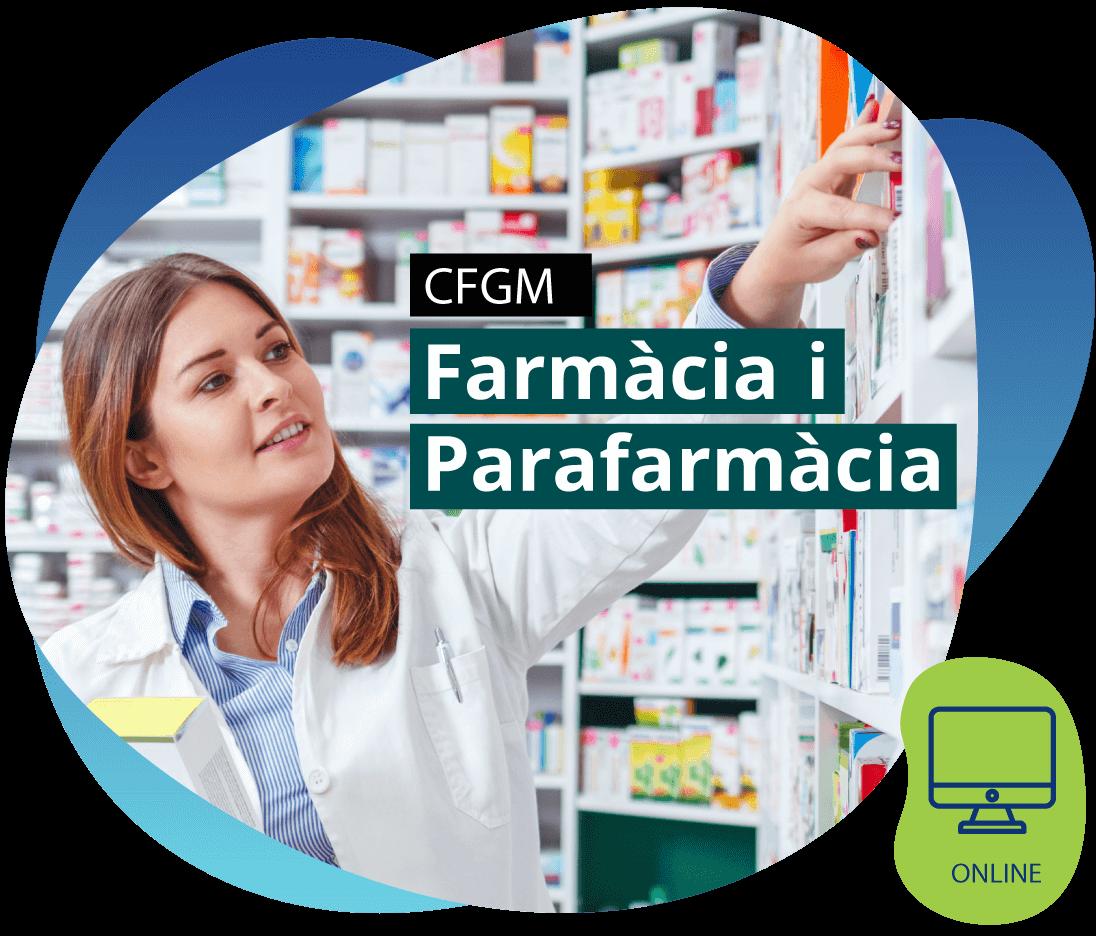 CFGM Tècnic/a en Farmàcia i Parafarmàcia ONLINE