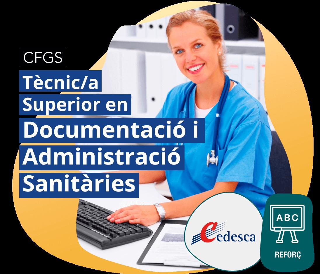 CFGM Tècnic/a Superior en Documentació i Administració Sanitàries REFORÇ