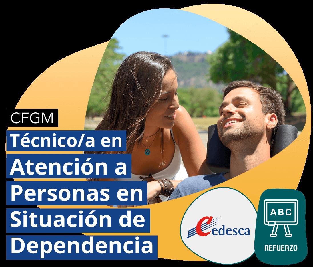 CFGS Técnico/a en Atención a Personas en Situación de Dependencia REFUERZO