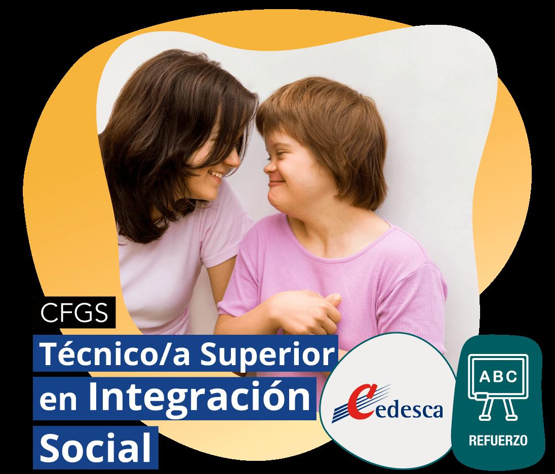 CFGS Técnico/a Superior en Integración Social REFUERZO